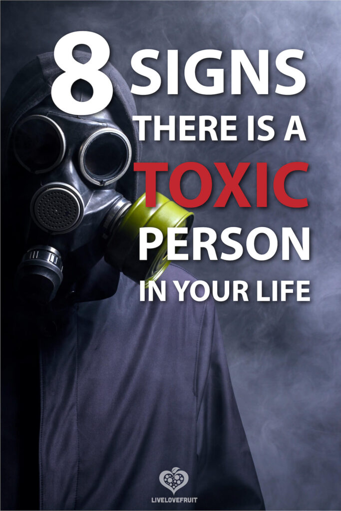 man wearing gas mask with text - 8 signs there is a toxic person in your life