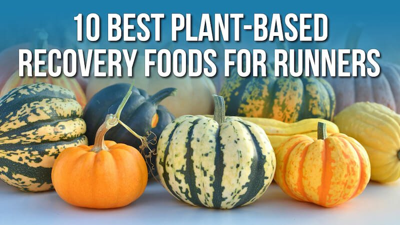 plant-based recovery foods