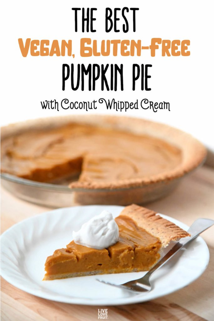 slice of pumpkin pie with coconut whipped cream on top with text - the best vegan, gluten-free pumpkin pie with coconut whipped cream