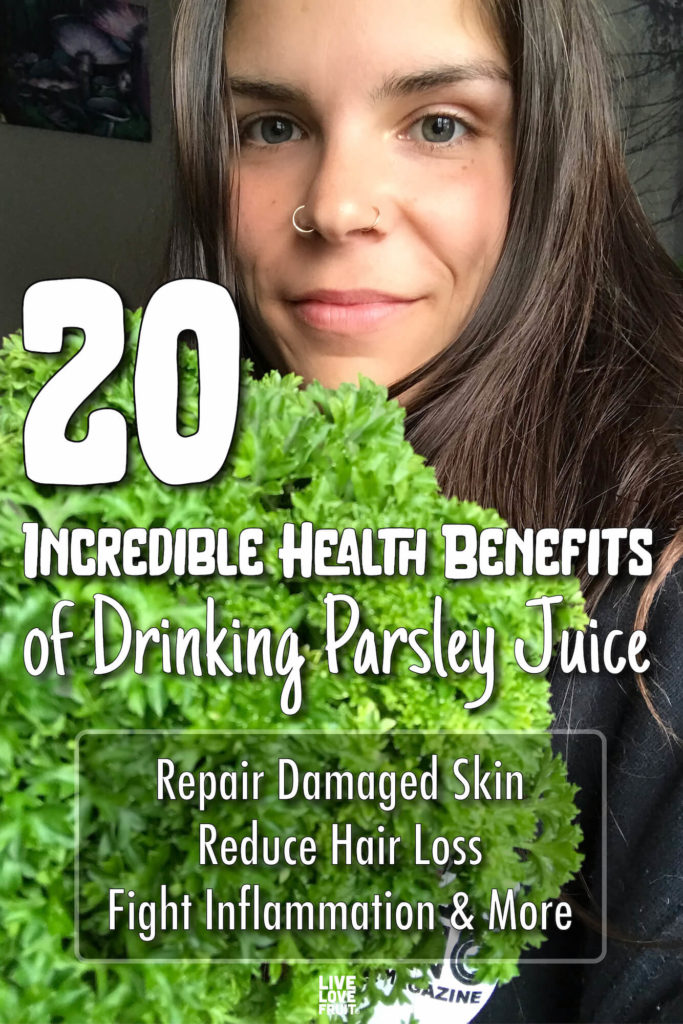 photo of girl holding parsley with text - 20 incredible health benefits of parsley juice: repair damaged skin, reduce hair loss, fight inflammation & more