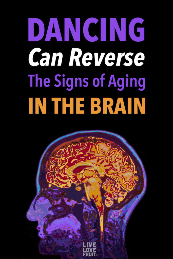 mri of brain with text - dancing can reverse the signs of aging in the brain