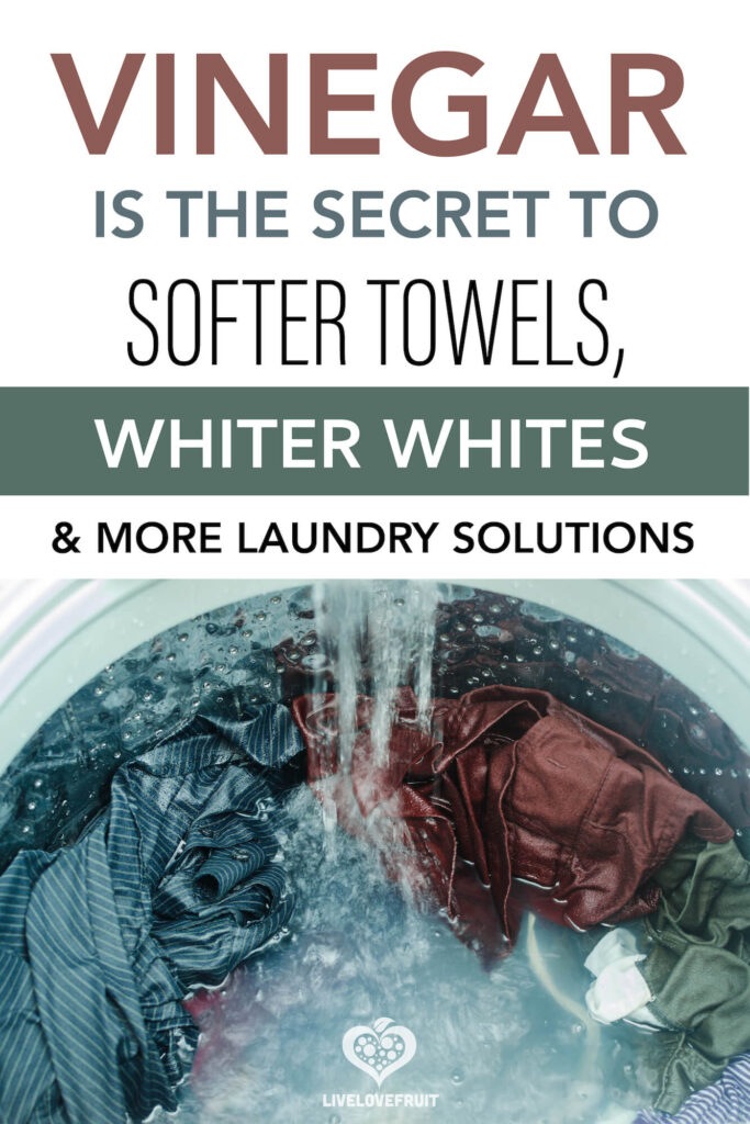 dirty laundry getting washed in laundry machine with text - vinegar is the secret to softer towels, whiter whites & more laundry solutions