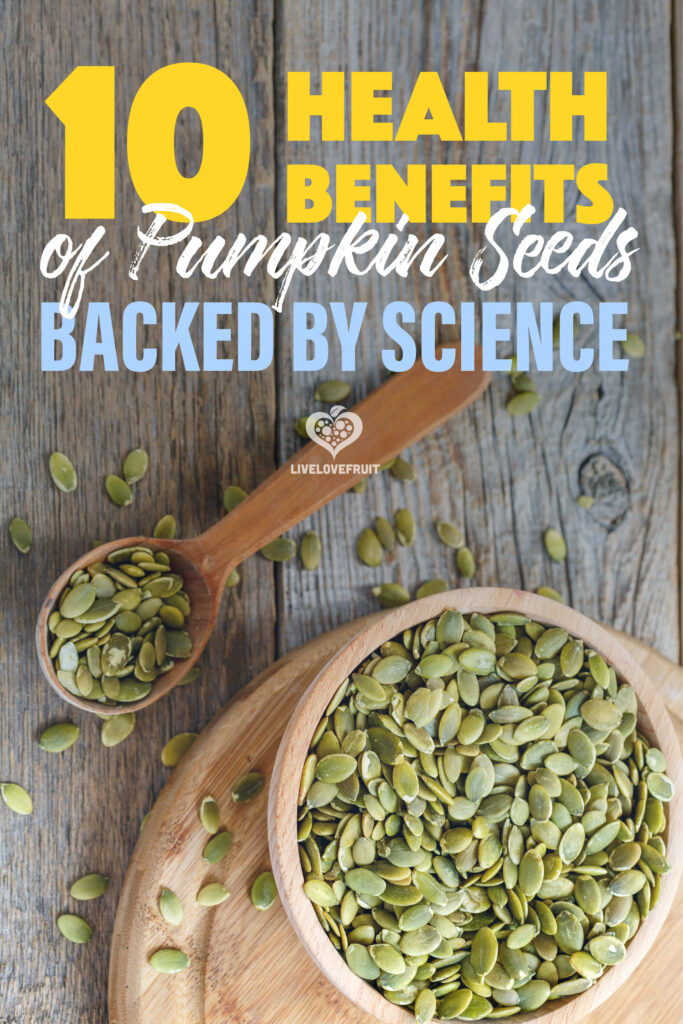 pumpkin seeds in wooden bowl on wooden table with text - 10 health benefits of pumpkin seeds backed by science